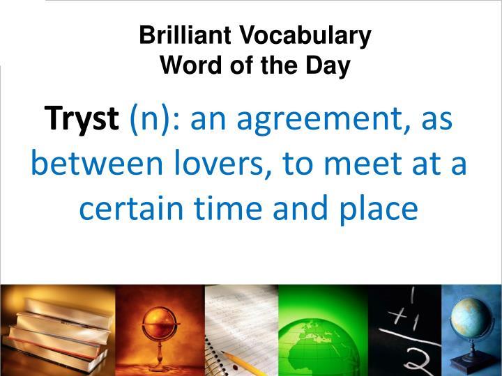Brilliant Vocabulary