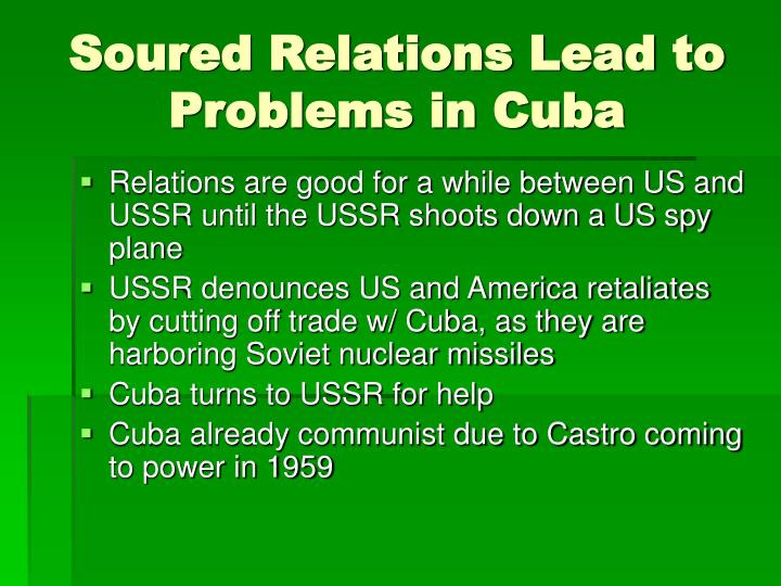 Soured Relations Lead to Problems in Cuba