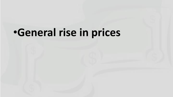 General rise in prices
