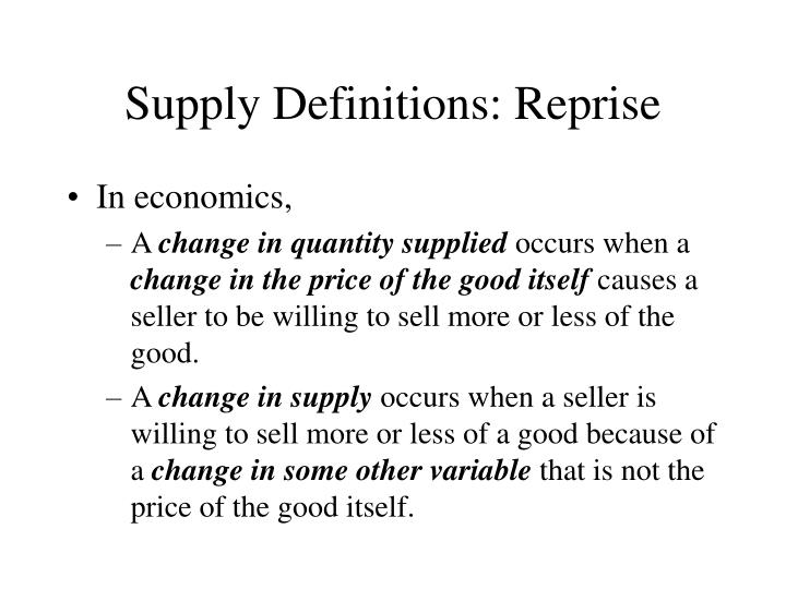 Supply Definitions: Reprise