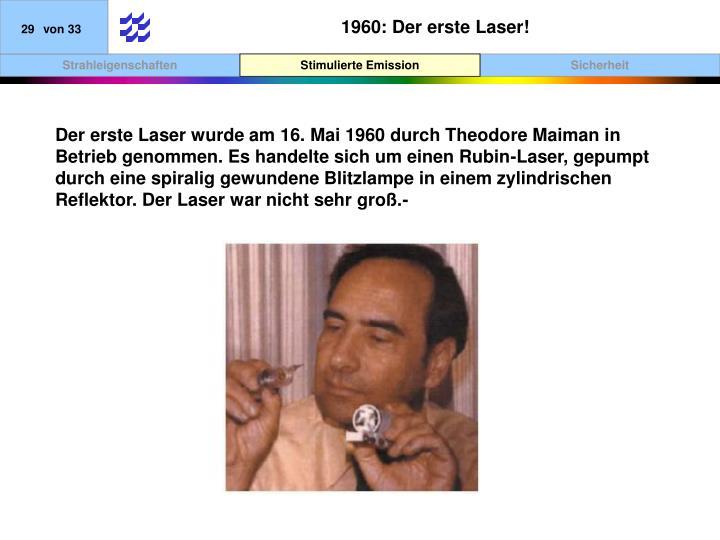 1960: Der erste Laser!