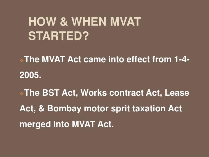 How when mvat started
