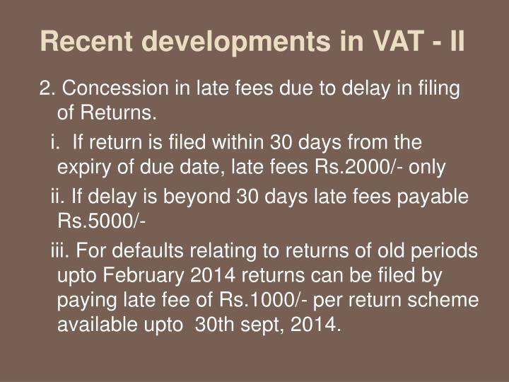 Recent developments in VAT - II