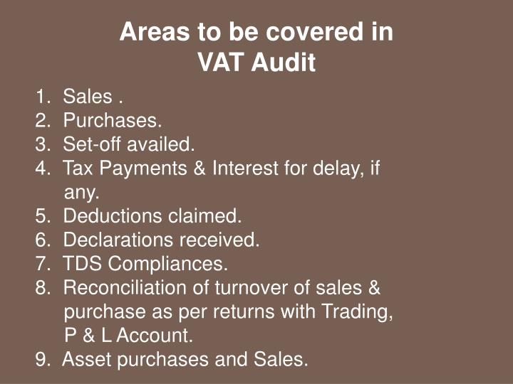 Areas to be covered in VAT Audit