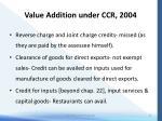 value addition under ccr 200410