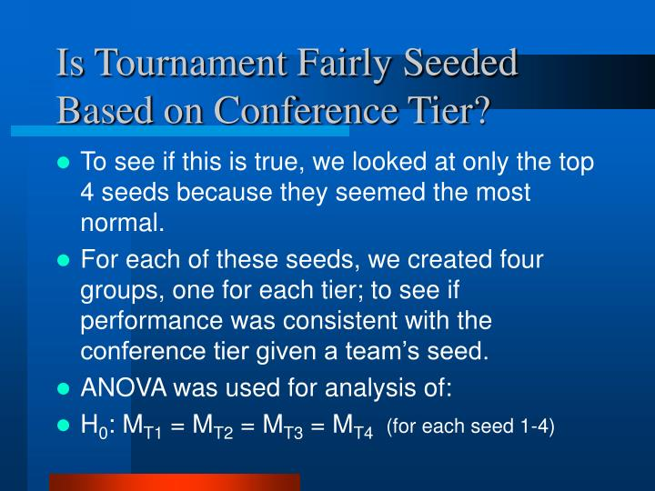 Is Tournament Fairly Seeded Based on Conference Tier?