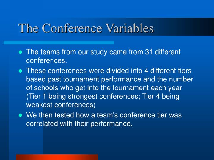 The Conference Variables