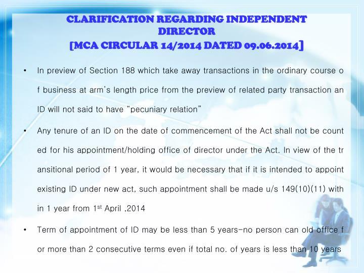 CLARIFICATION REGARDING INDEPENDENT