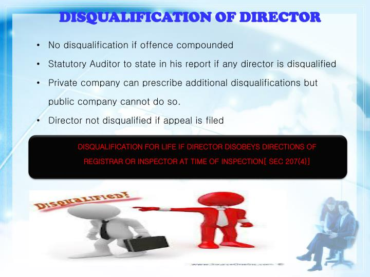 DISQUALIFICATION OF DIRECTOR