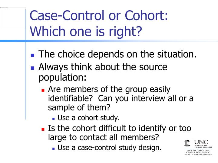 Case-Control or Cohort: