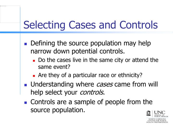Selecting Cases and Controls