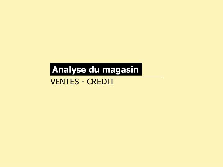 Analyse du magasin