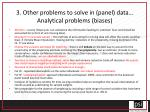 3 other problems to solve in panel data analytical problems biases