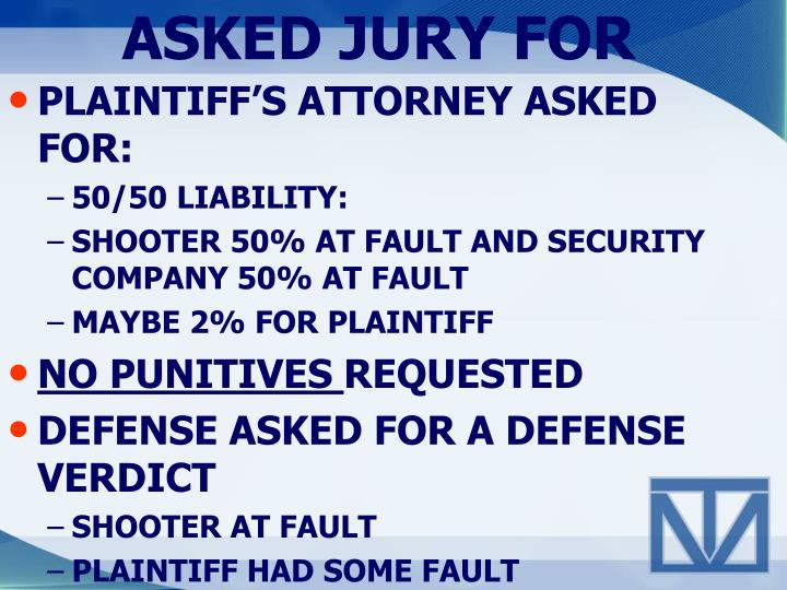 ASKED JURY FOR