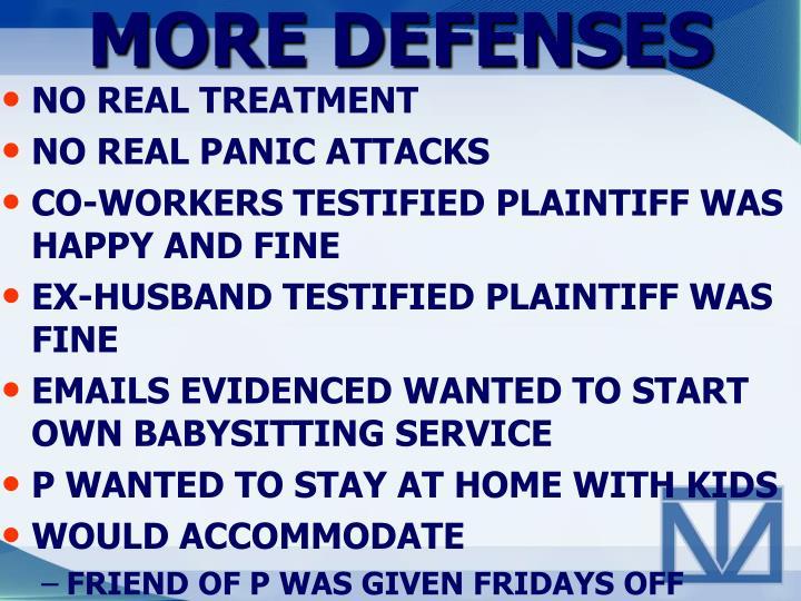 MORE DEFENSES