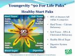 youngevity 90 for life paks healthy start paks