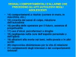 segnali comportamentali d allarme che precedono gli atti autolesivi negli adolescenti2
