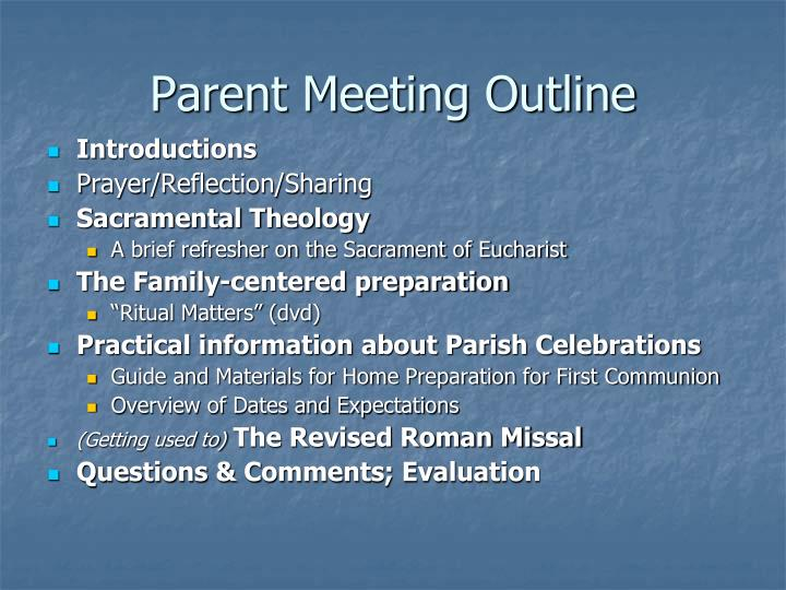 Parent meeting outline