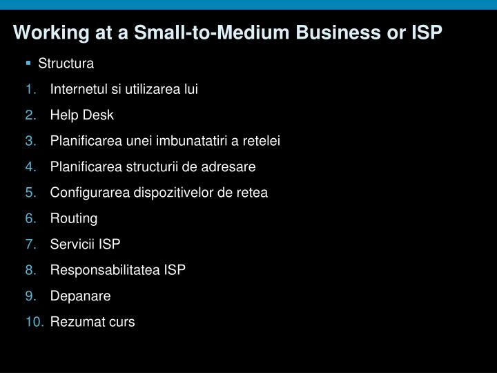 Working at a Small-to-Medium Business or ISP