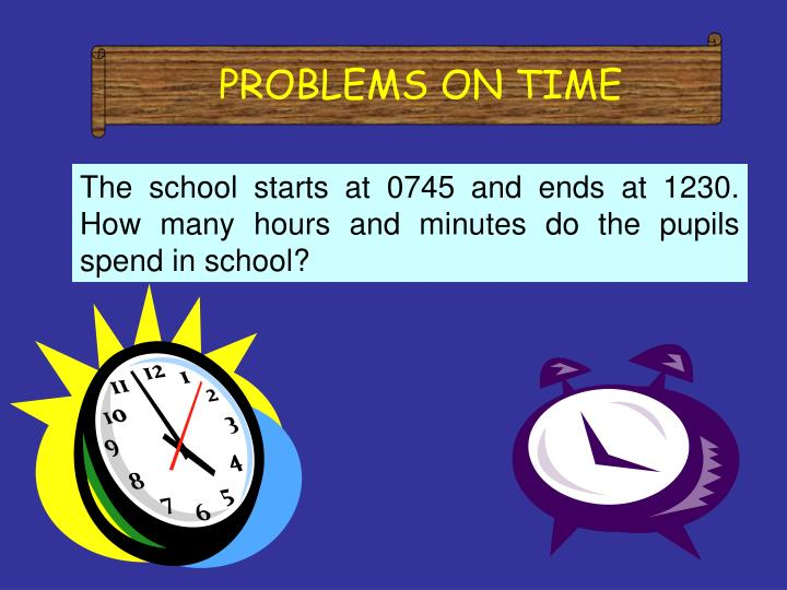 PROBLEMS ON TIME