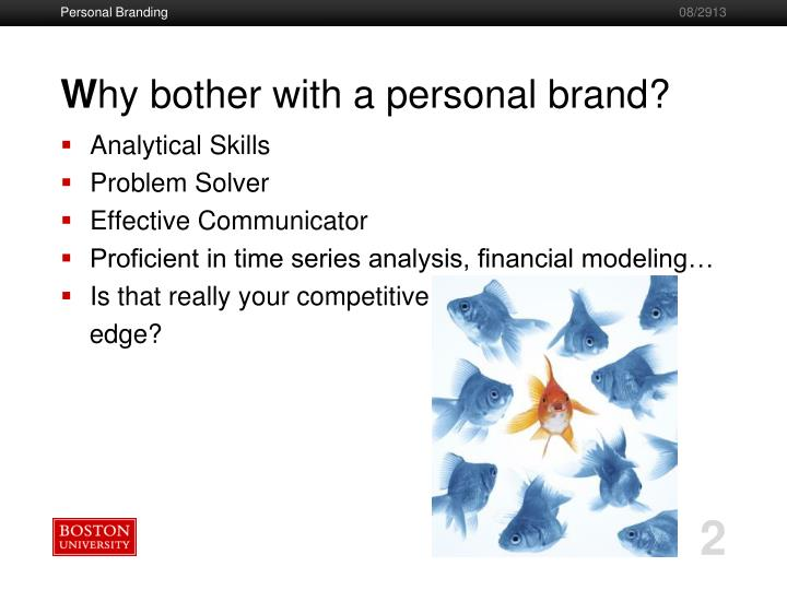 W hy bother with a personal brand