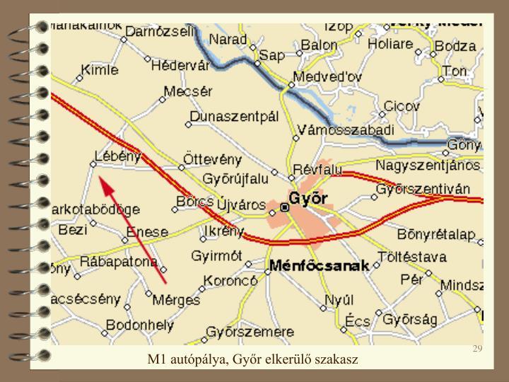 M1 autópálya, Győr elkerülő szakasz