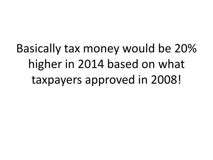 Basically tax
