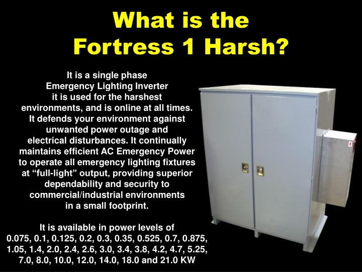 What is the fortress 1 harsh