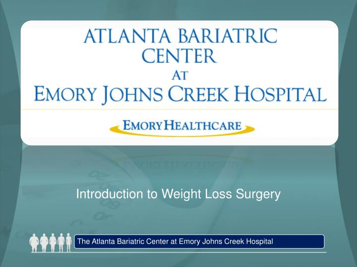 Introduction to weight loss surgery