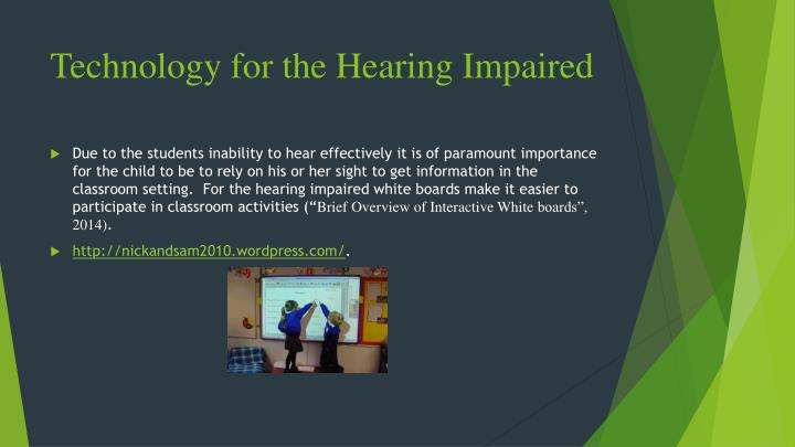 Technology for the Hearing Impaired