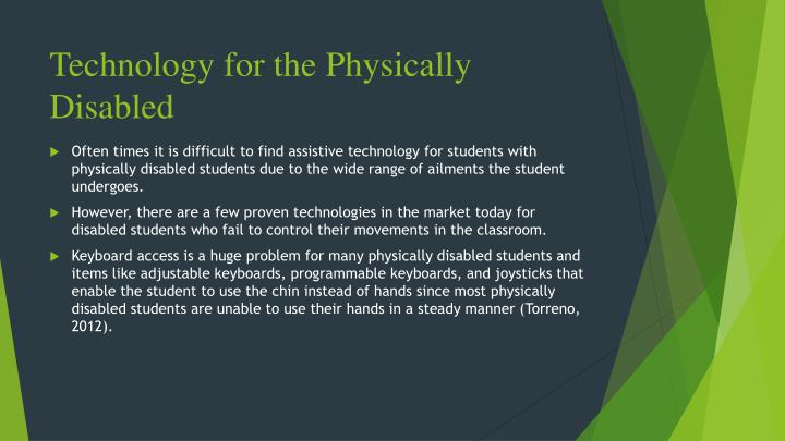 Technology for the Physically Disabled