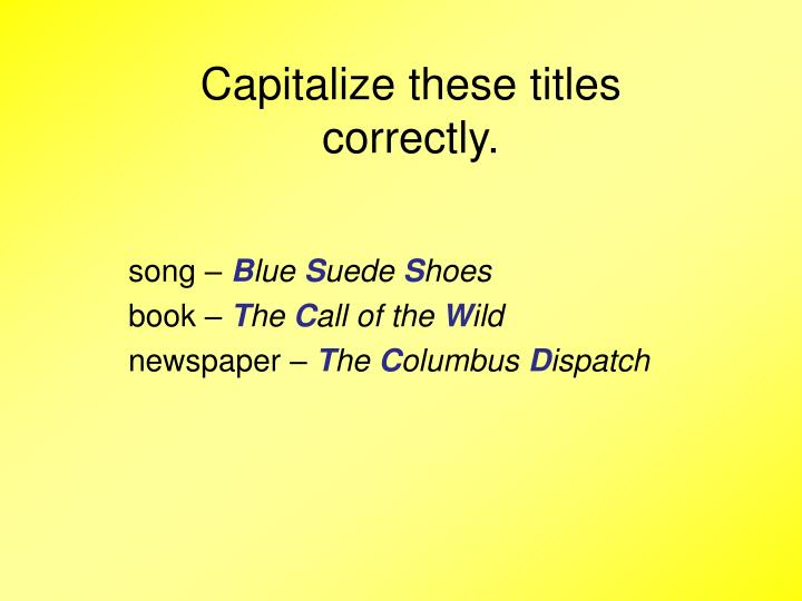 Capitalize these titles correctly.