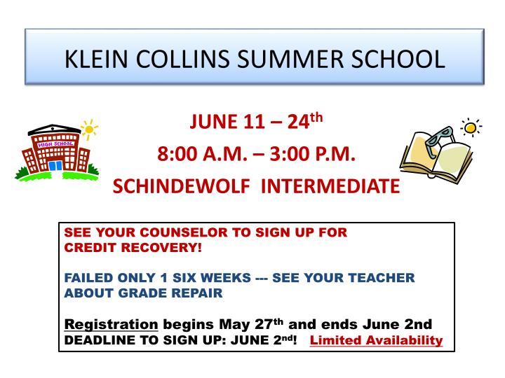KLEIN COLLINS SUMMER SCHOOL