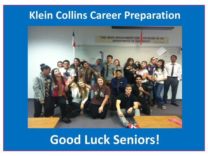 Klein Collins Career Preparation