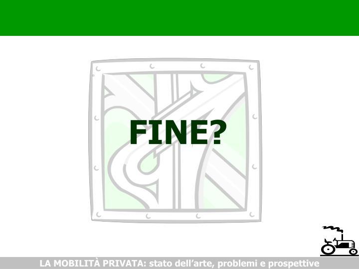 FINE?