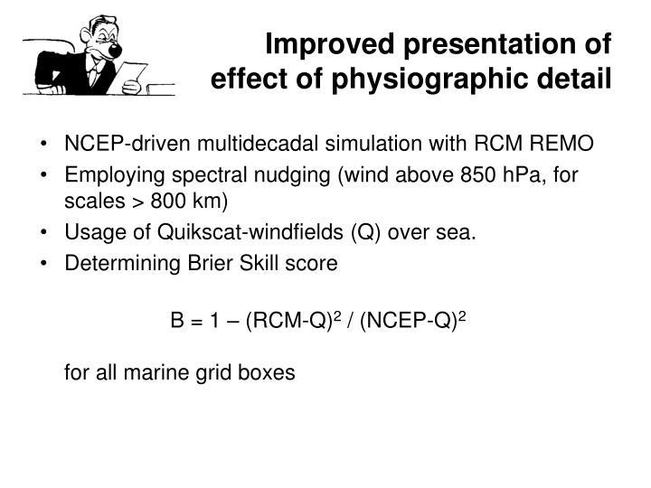 Improved presentation of