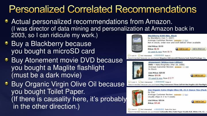 Personalized Correlated Recommendations