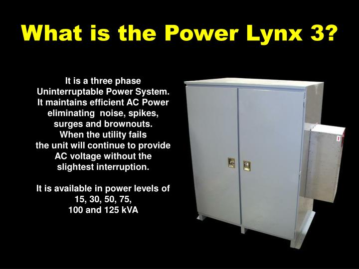What is the power lynx 3
