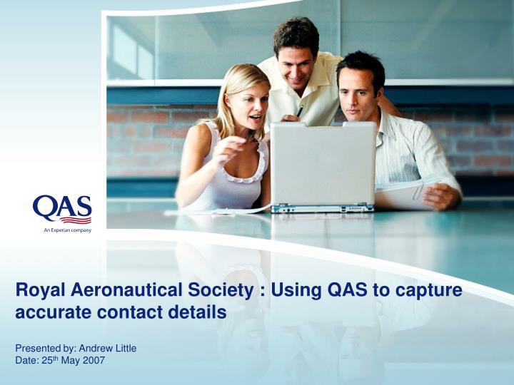 Royal aeronautical society using qas to capture accurate contact details