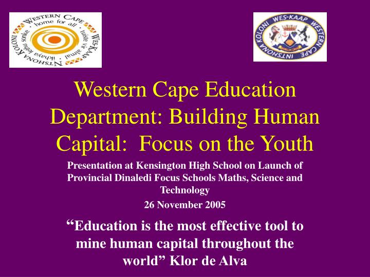 western cape education department building human capital focus on the youth n.