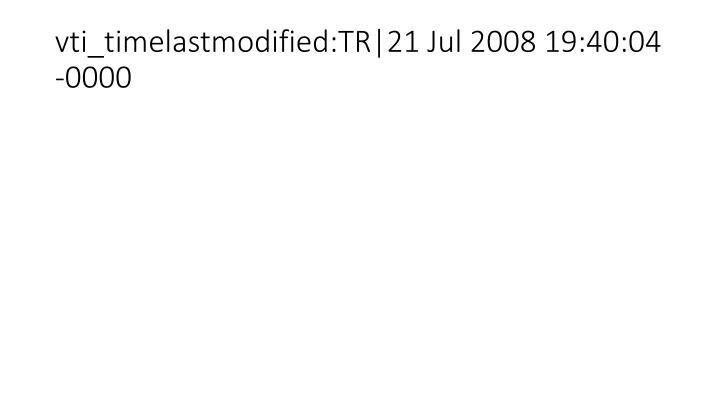 Vti timelastmodified tr 21 jul 2008 19 40 04 0000