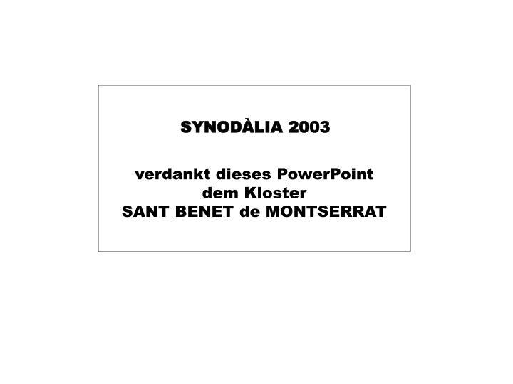 SYNODÀLIA 2003