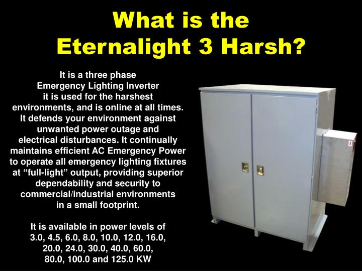 What is the eternalight 3 harsh