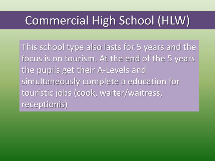 Commercial High School (HLW)