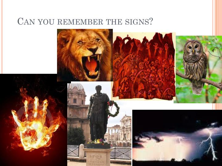 Can you remember the signs?