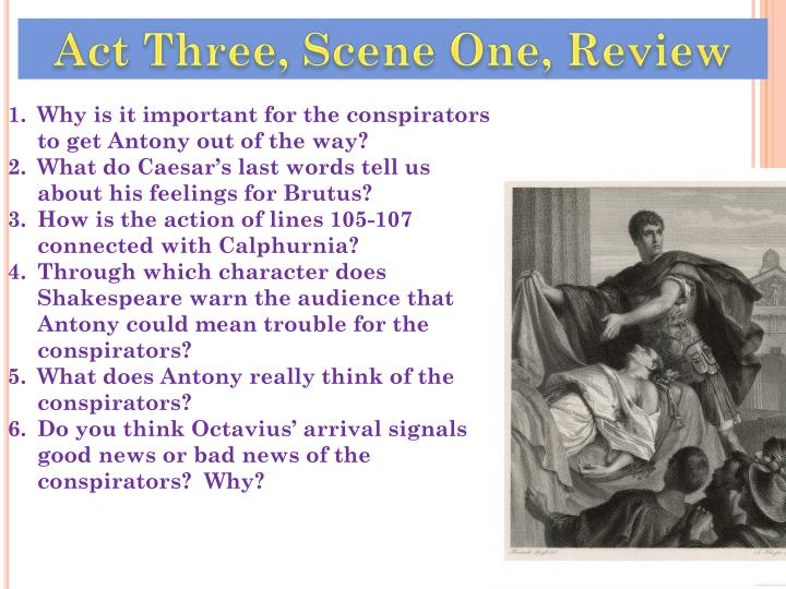 Act Three, Scene One, Review