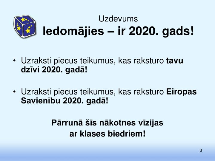 Uzdevums iedom jies ir 2020 gads