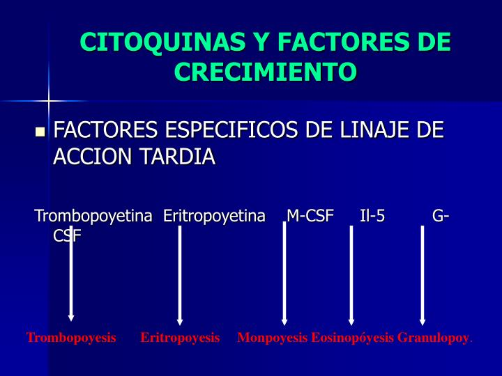 CITOQUINAS Y FACTORES DE CRECIMIENTO