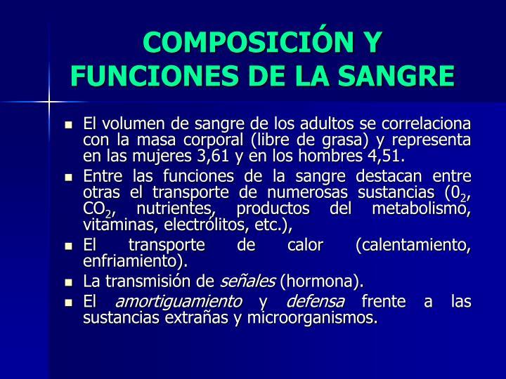 COMPOSICIÓN Y FUNCIONES DE LA SANGRE