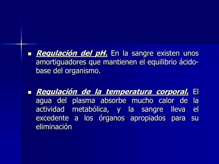 Regulación del pH.
